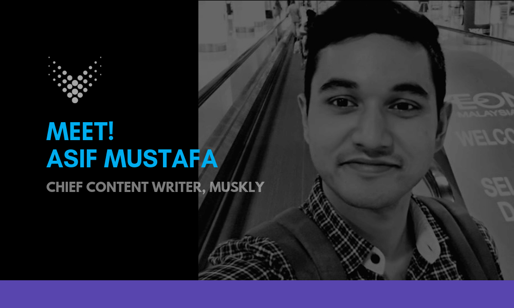 Asif-Mustafa-at -muskly