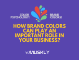 How-Brand-Colors-Can-Play-an-Important-Role-in-Your-Business