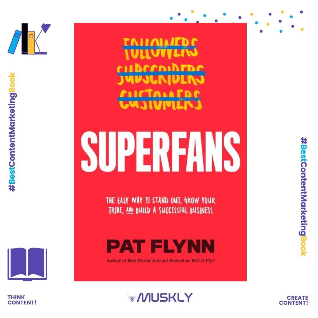 best-content-marketing-books-in-2020-superfans-by-pat-flynn