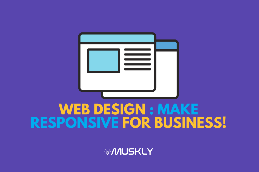 Web-Design-Make-Responsive-for-Business-by-MUSKLY-compressed