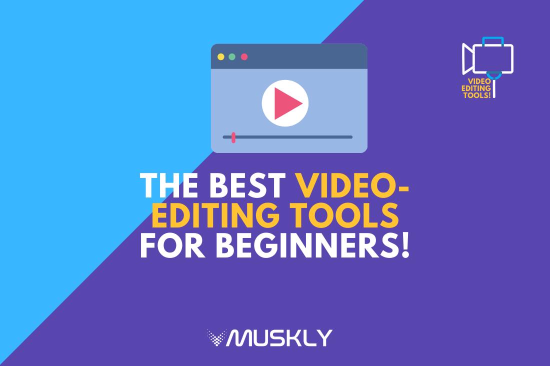 Best Video-Editing Tools