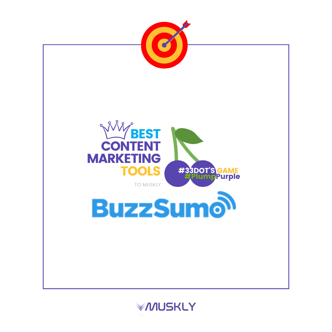 Best-Content-Marketing-Tools--by-MUSKLY-BuzzSumo