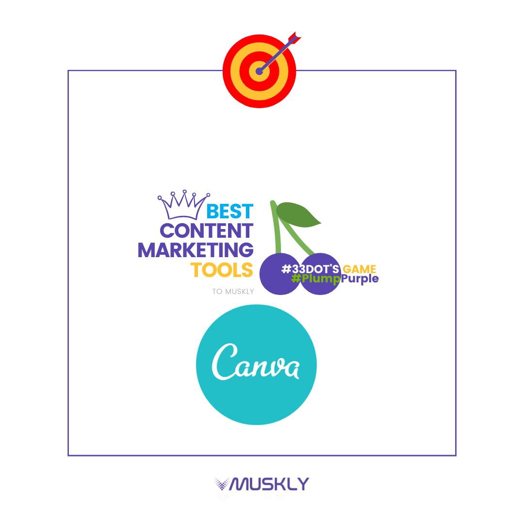 Best-Content-Marketing-Tools--by-MUSKLY-Canva