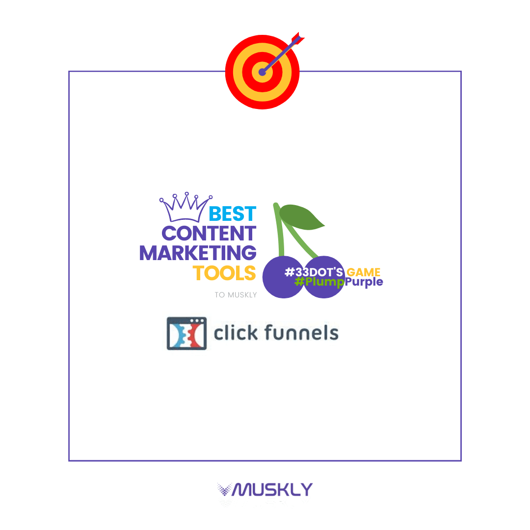 Best-Content-Marketing-Tools--by-MUSKLY-ClickFunnels