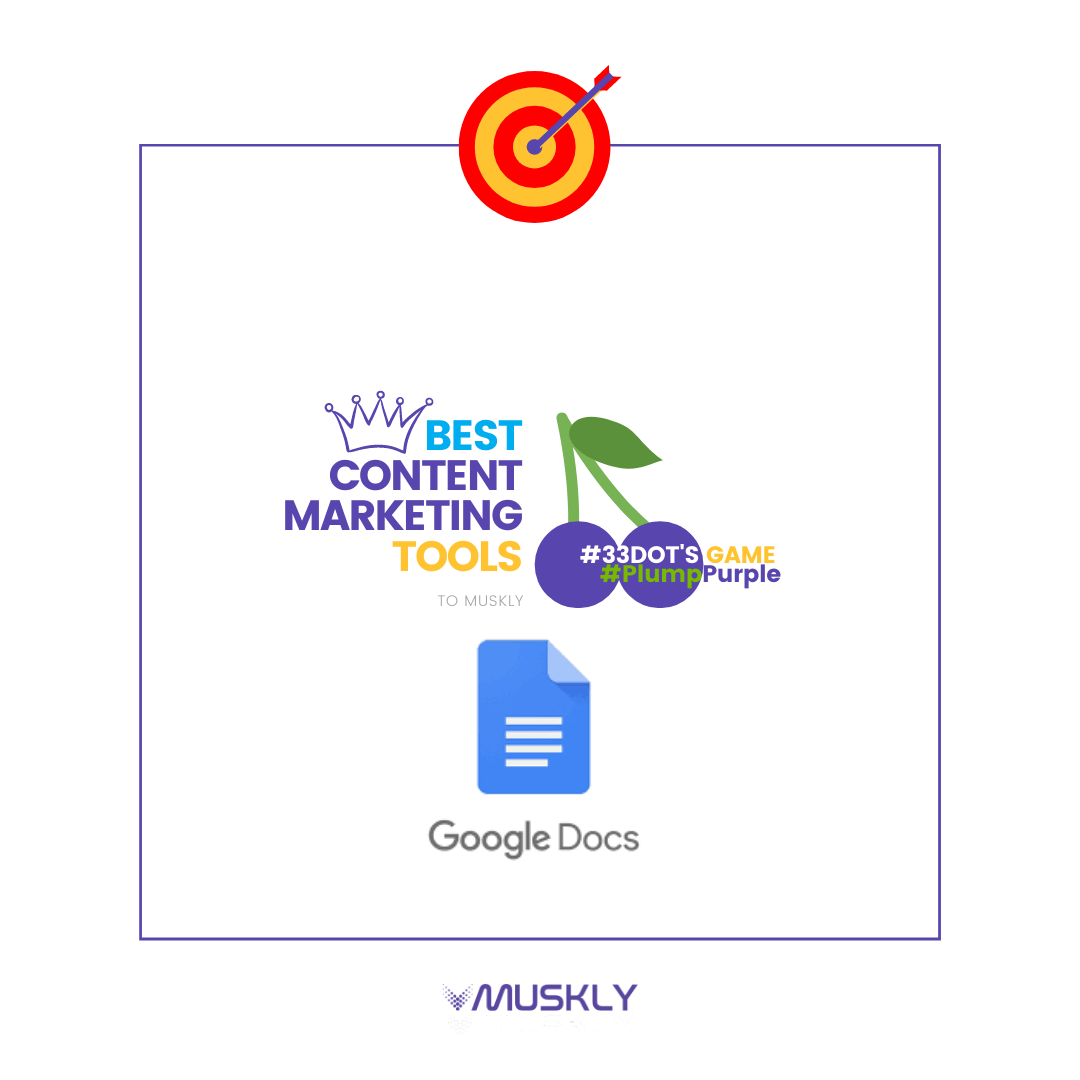 Best-Content-Marketing-Tools--by-MUSKLY-GoogleDocs
