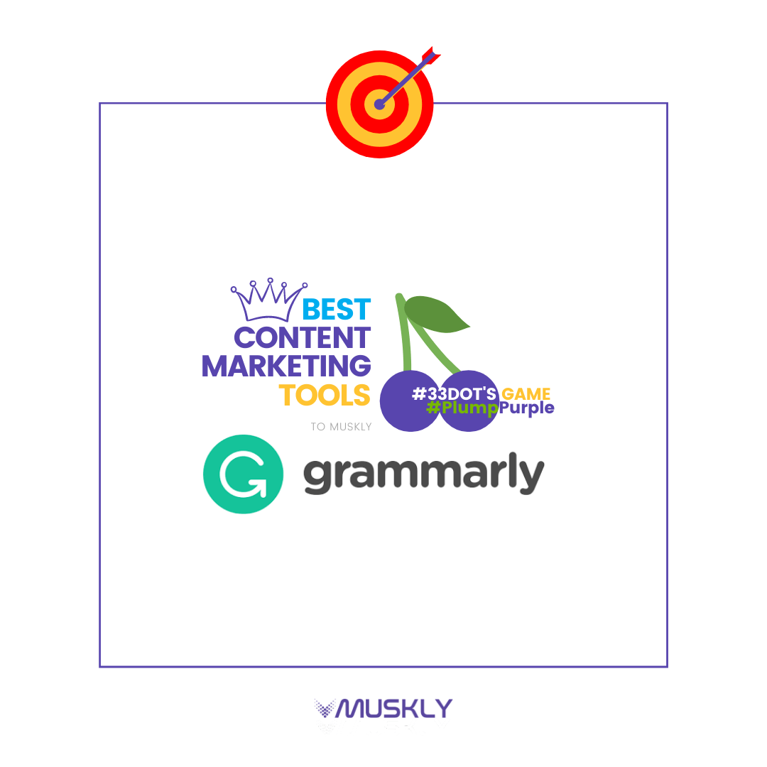 Best-Content-Marketing-Tools--by-MUSKLY-Grammarly