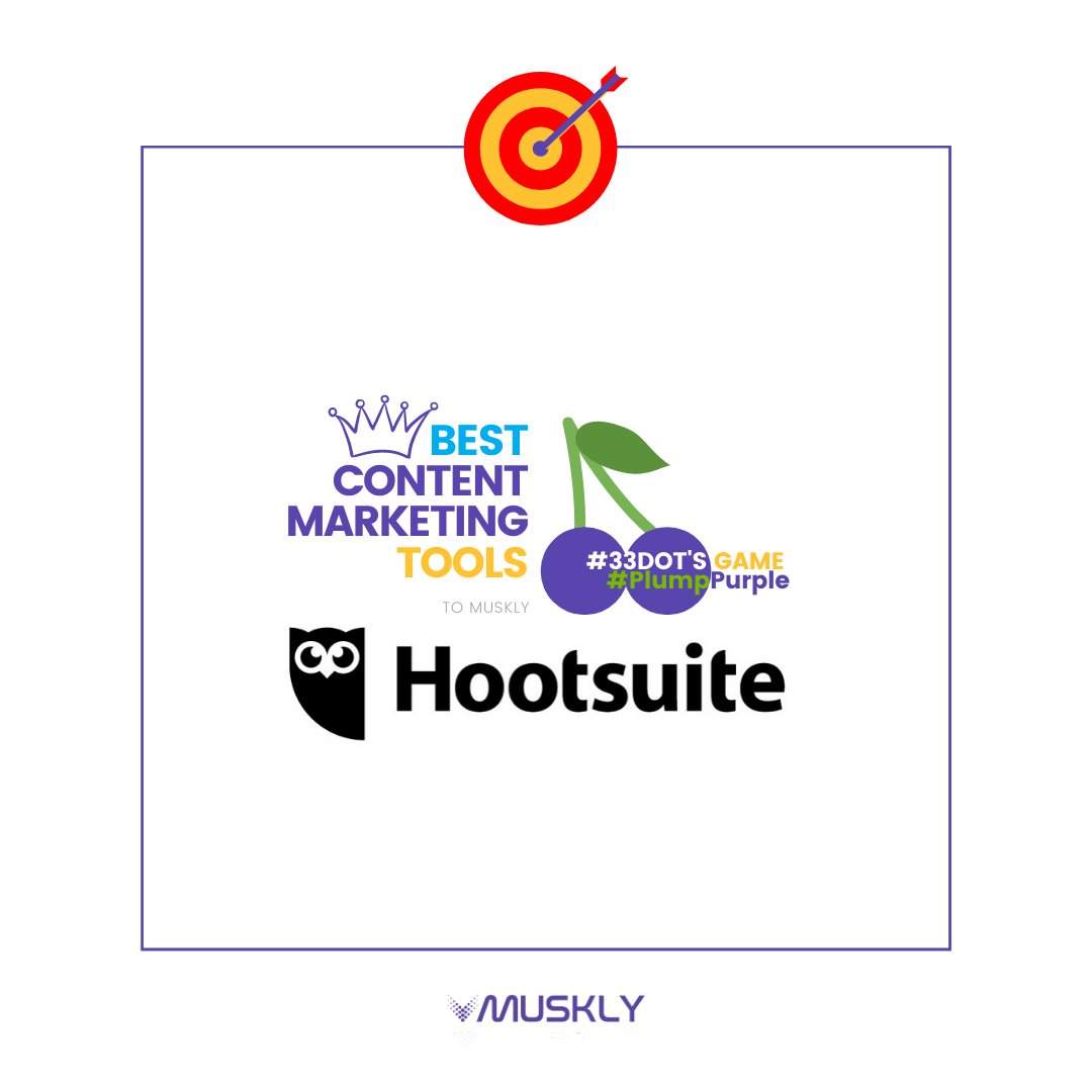 Best-Content-Marketing-Tools--by-MUSKLY-HootSuite