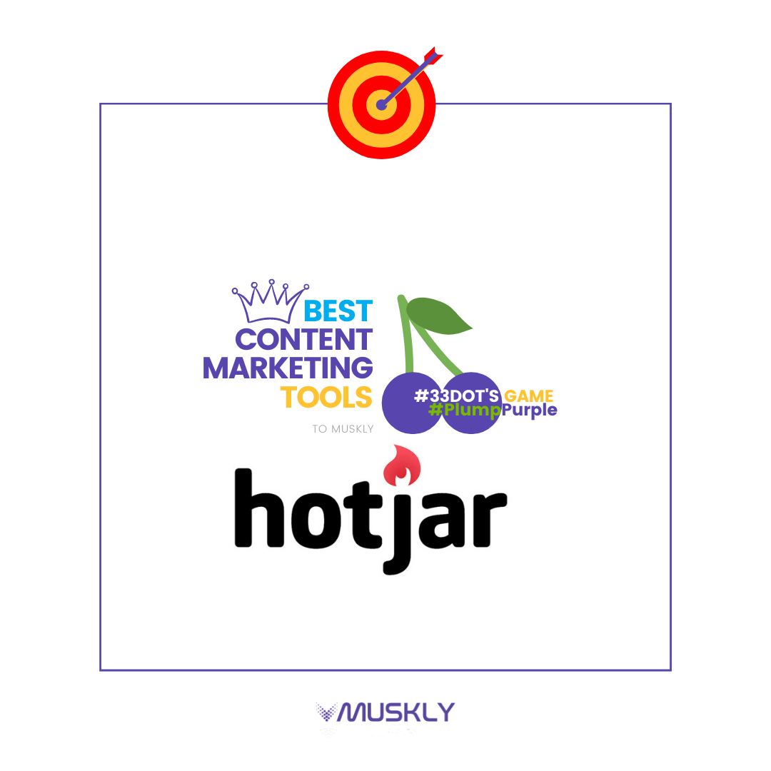 Best-Content-Marketing-Tools--by-MUSKLY-HotJar