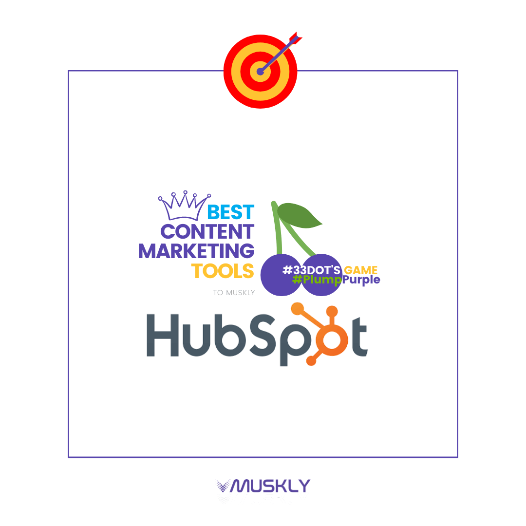 Best-Content-Marketing-Tools--by-MUSKLY-HubSpot