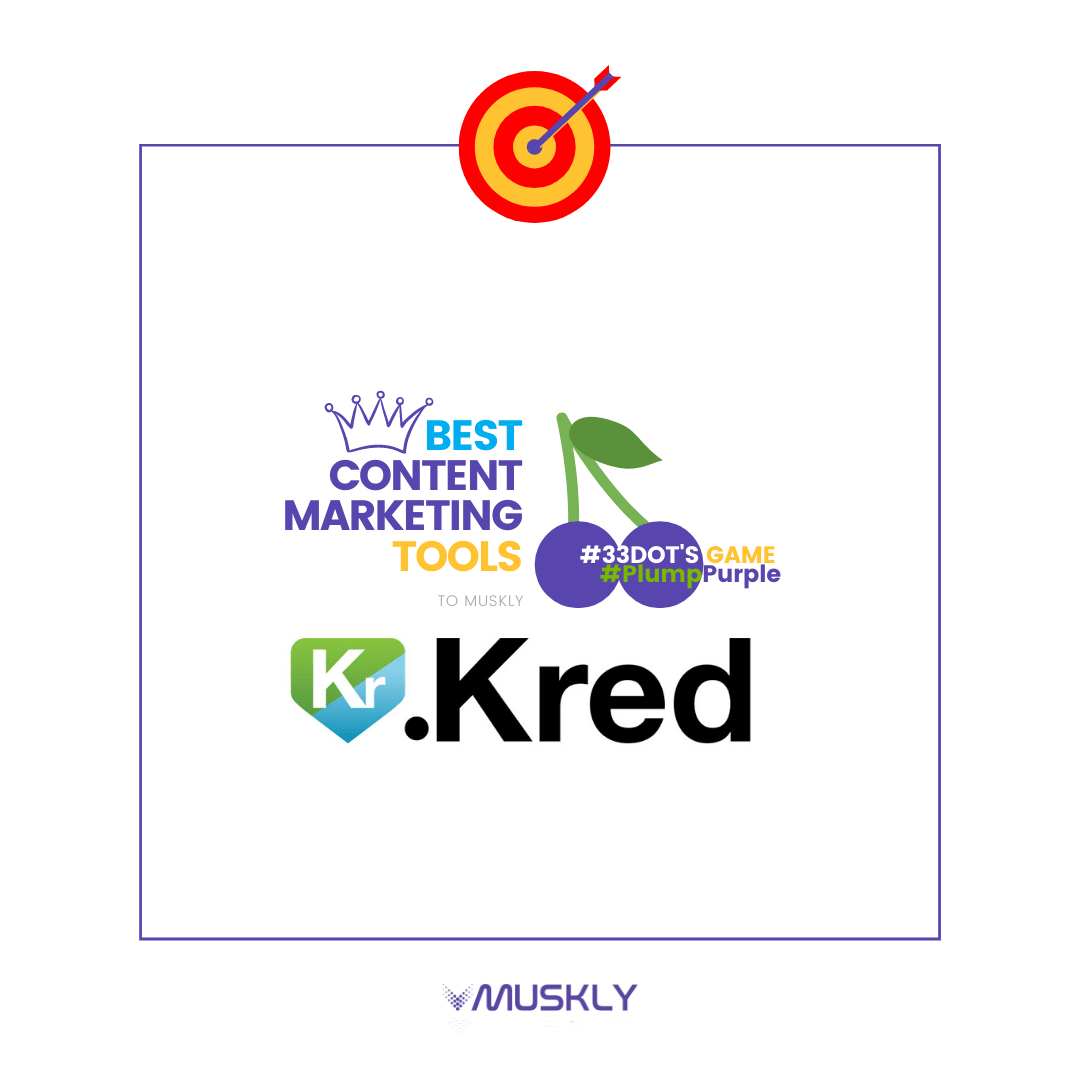 Best-Content-Marketing-Tools--by-MUSKLY-Kred