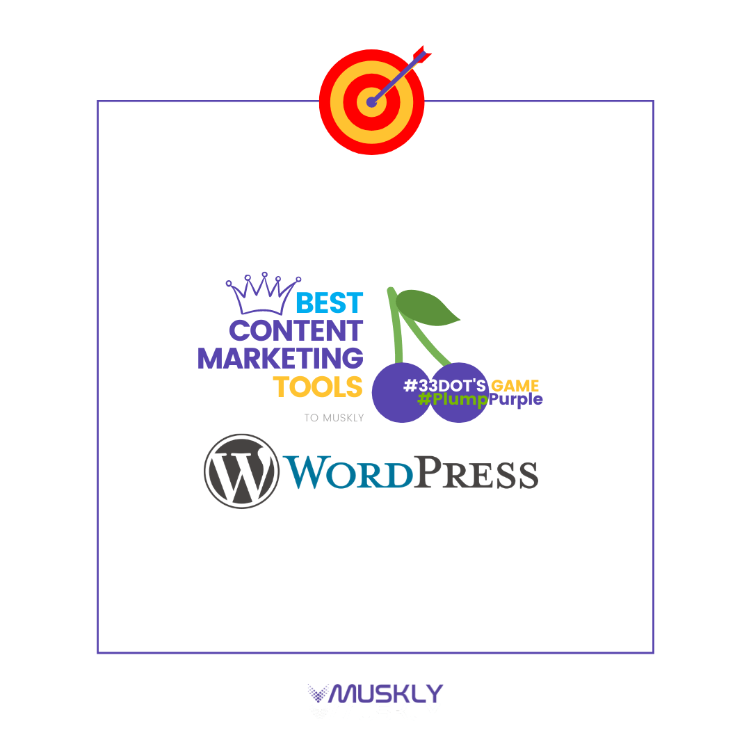Best-Content-Marketing-Tools--by-MUSKLY-WordPress