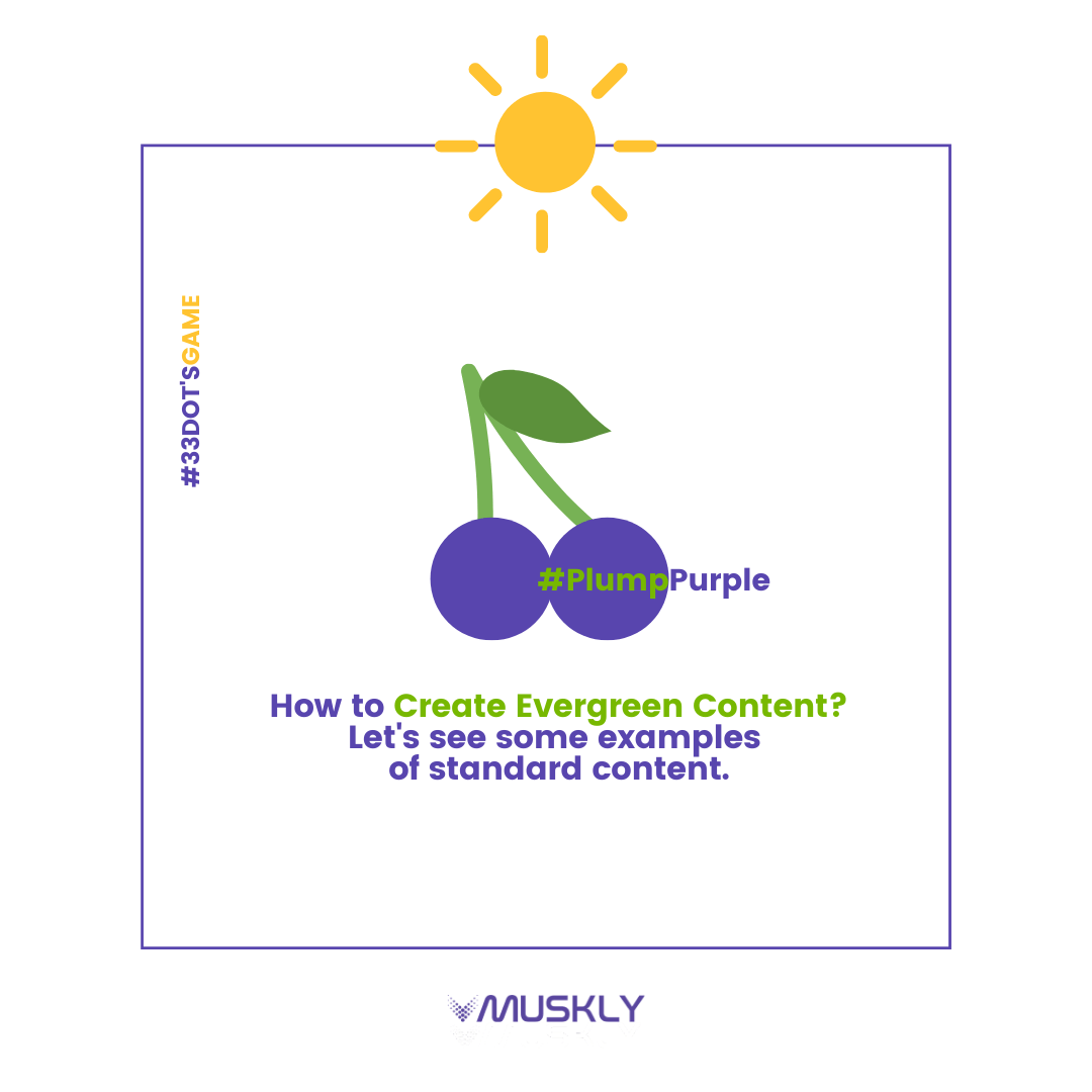 What-is-EverGreen-Content-and-How-to-Create-EverGreen-Content-by-MUSKLY-1