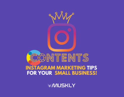Instagram-marketing-tips-for-your-small-business-by-MUSKLY
