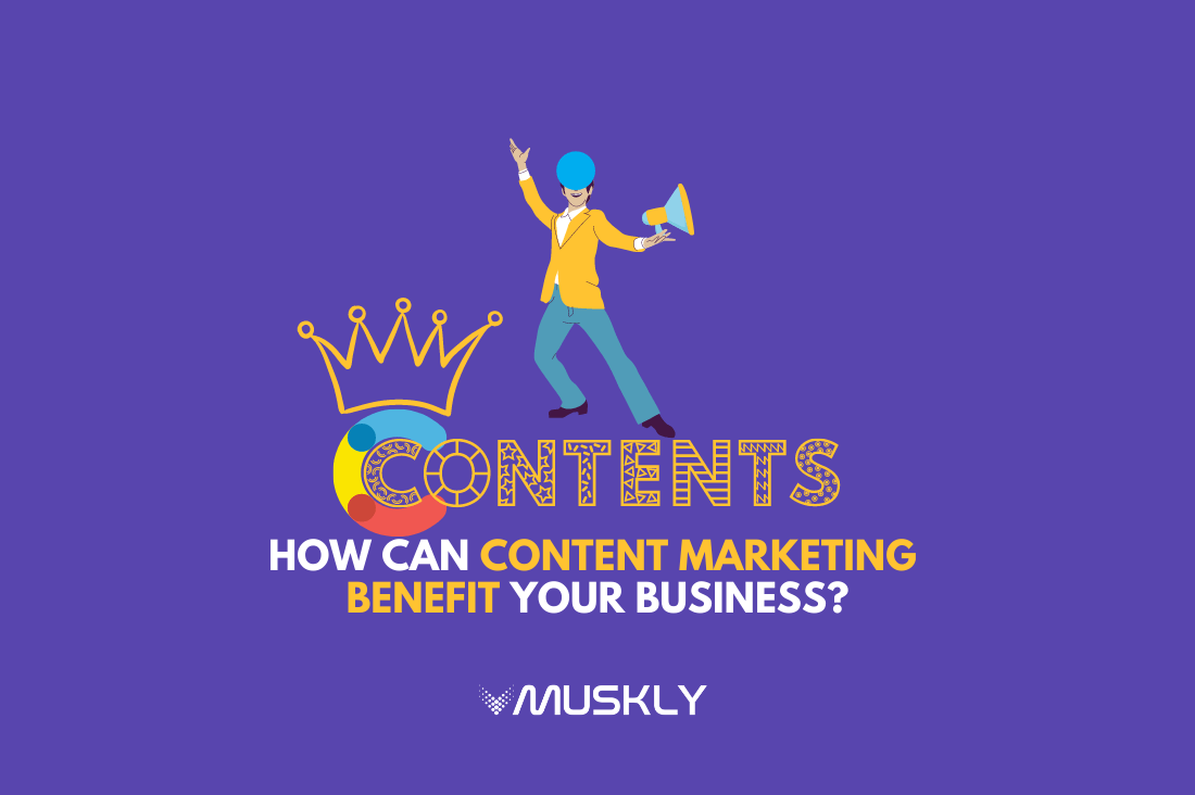 How-Can-Content-Marketing-Benefit-Your-Business