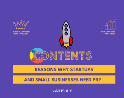 Reasons-Why-Startups-and-Small-Businesses-Need-PR-by-MUSKLY