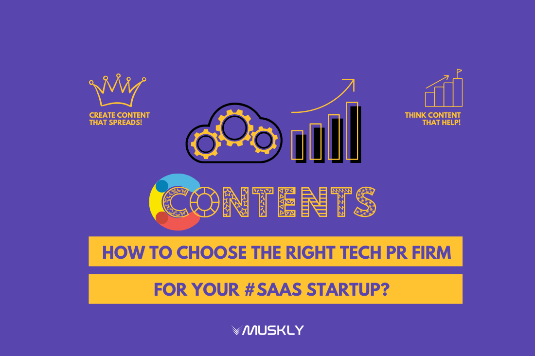 How-to-Choose-the-Right-TECH-PR-Firm-for-Your-SaaS-Startup-by-MUSKLY